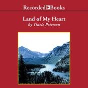 Land of My Heart, by Tracie Peterson