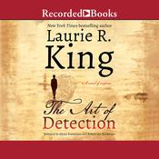 The Art of Detection Audiobook, by Laurie R. King