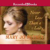 Never Less Than a Lady Audiobook, by Mary Jo Putney