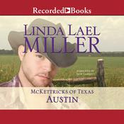 McKettricks of Texas: Austin, by Linda Lael Miller