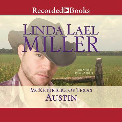 McKettricks of Texas: Austin Audiobook, by