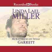 McKettricks of Texas: Garrett, by Linda Lael Miller