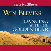 Dancing with the Golden Bear, by Win Blevins