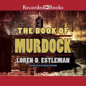 The Book of Murdock Audiobook, by Loren D. Estleman