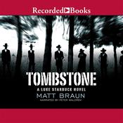 Tombstone Audiobook, by Matt Braun, Peter Waldren