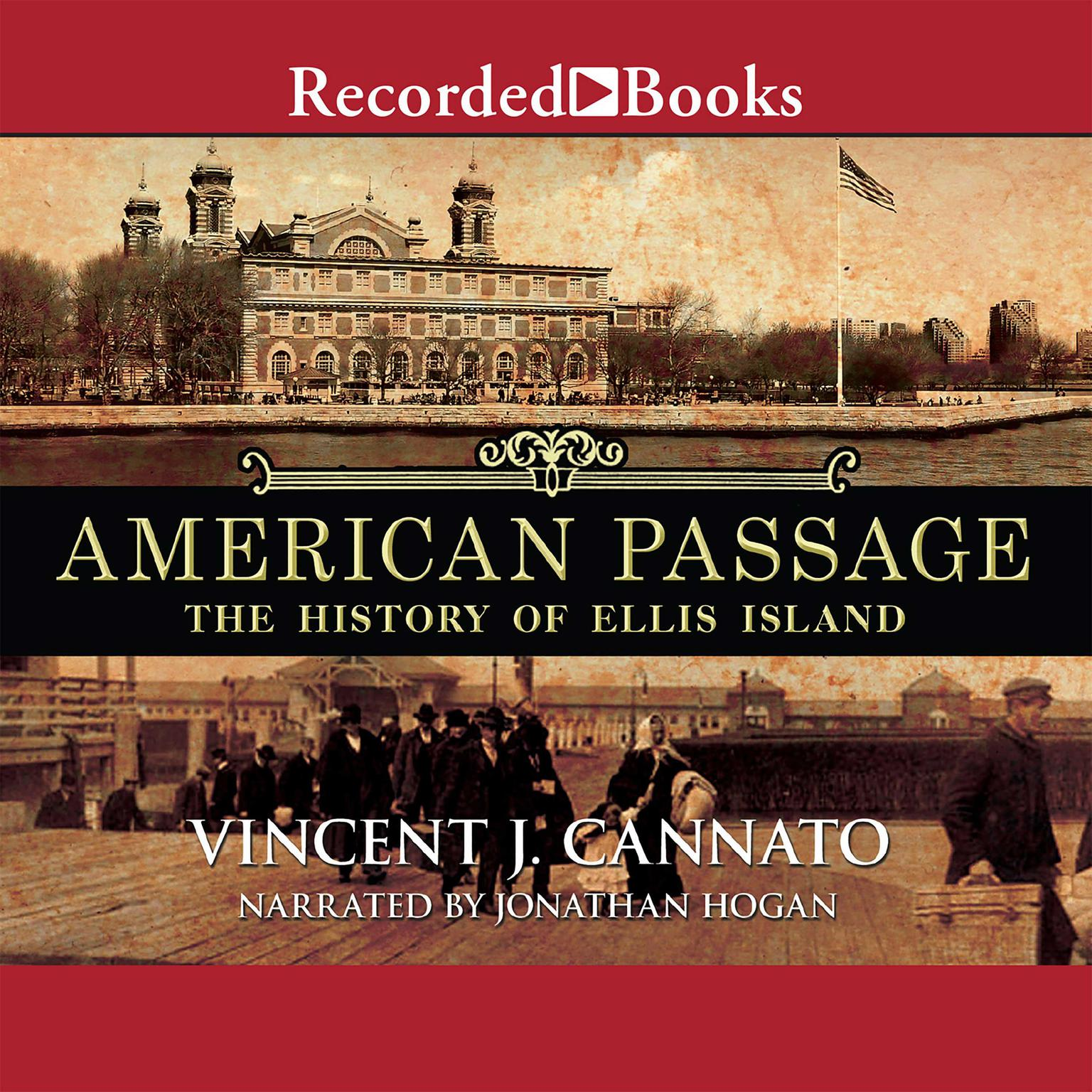 Printable American Passage: The History of Ellis Island Audiobook Cover Art