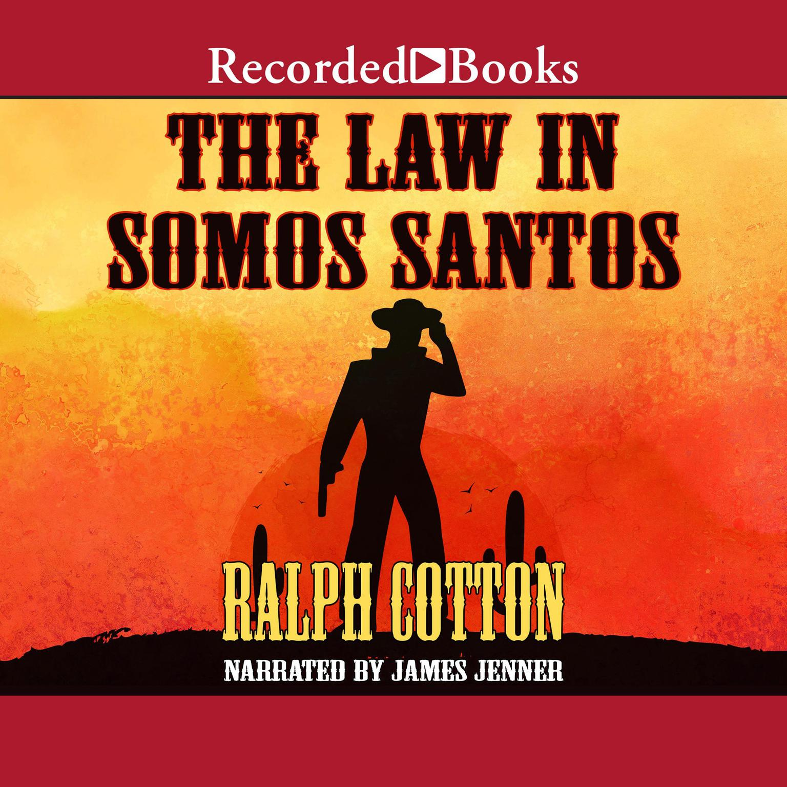 Printable The Law in Somos Santos Audiobook Cover Art