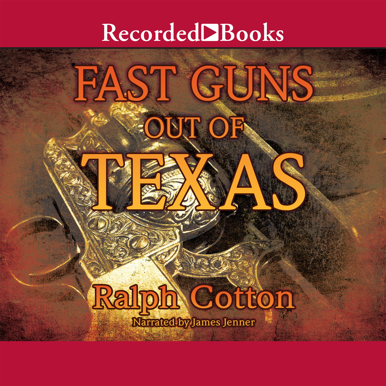 Printable Fast Guns Out of Texas Audiobook Cover Art