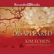 The Disappeared Audiobook, by Kim Echlin