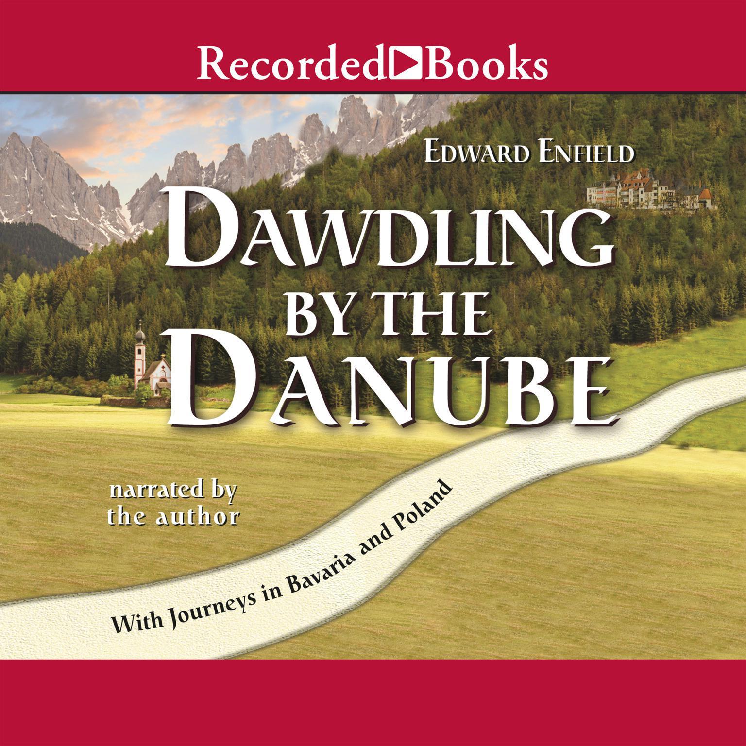 Printable Dawdling by the Danube Audiobook Cover Art