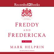 Freddy and Fredericka Audiobook, by Mark Helprin