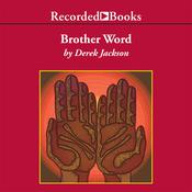 Brother Word Audiobook, by Derek Jackson