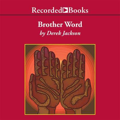 Brother Word Audiobook, by Derek Jackson