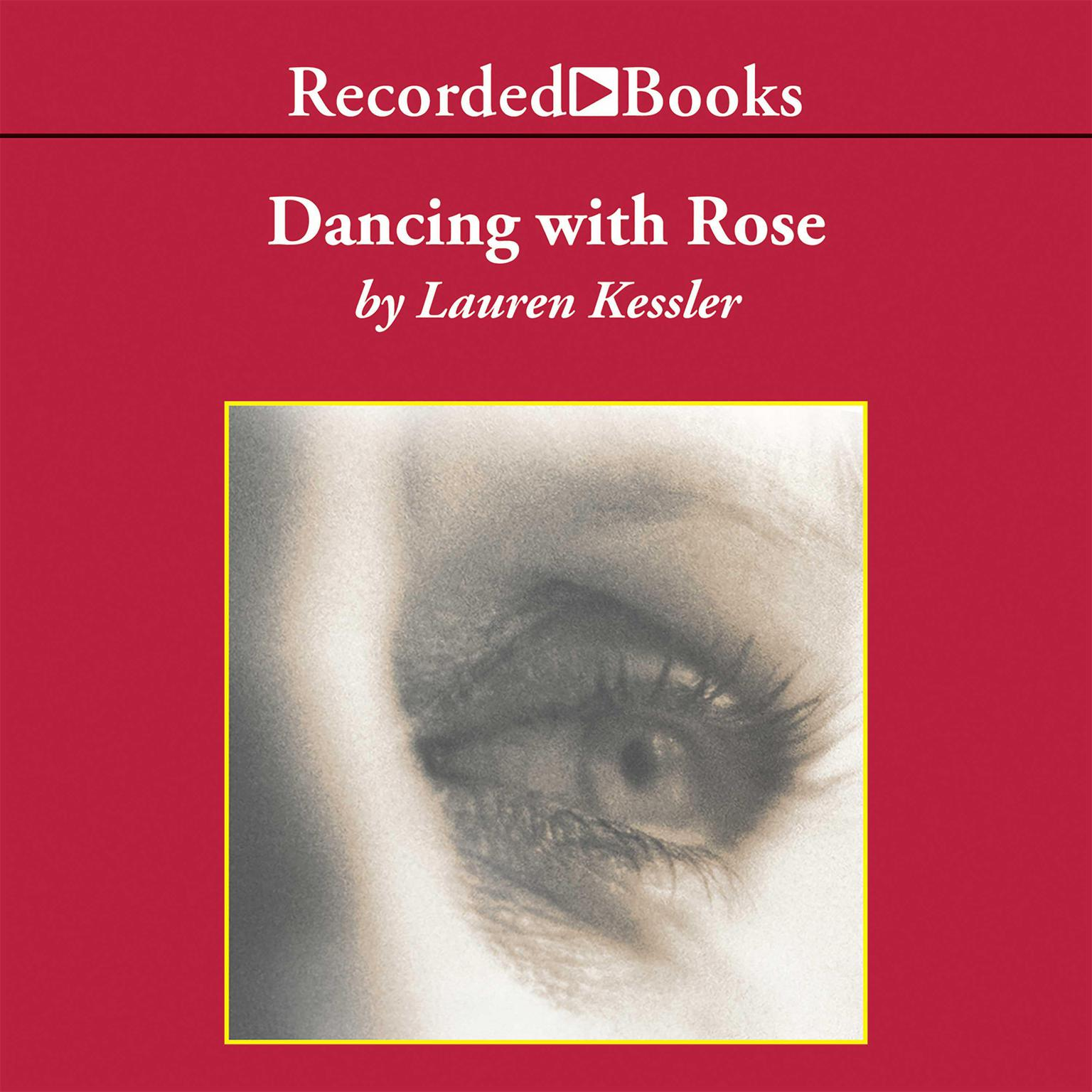Printable Dancing with Rose: Finding Life in the Land of Alzheimer's Audiobook Cover Art