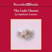 The Lady Chosen Audiobook, by Stephanie Laurens