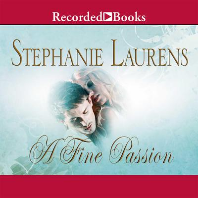 A Fine Passion Audiobook, by Stephanie Laurens