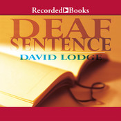 Deaf Sentence Audiobook, by David Lodge
