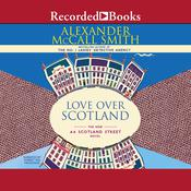 Love Over Scotland, by Alexander McCall Smith