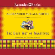 The Lost Art of Gratitude Audiobook, by Alexander McCall Smith