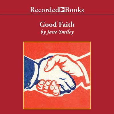 Good Faith Audiobook, by Jane Smiley