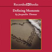 Defining Moments, by Jacquelin Thomas