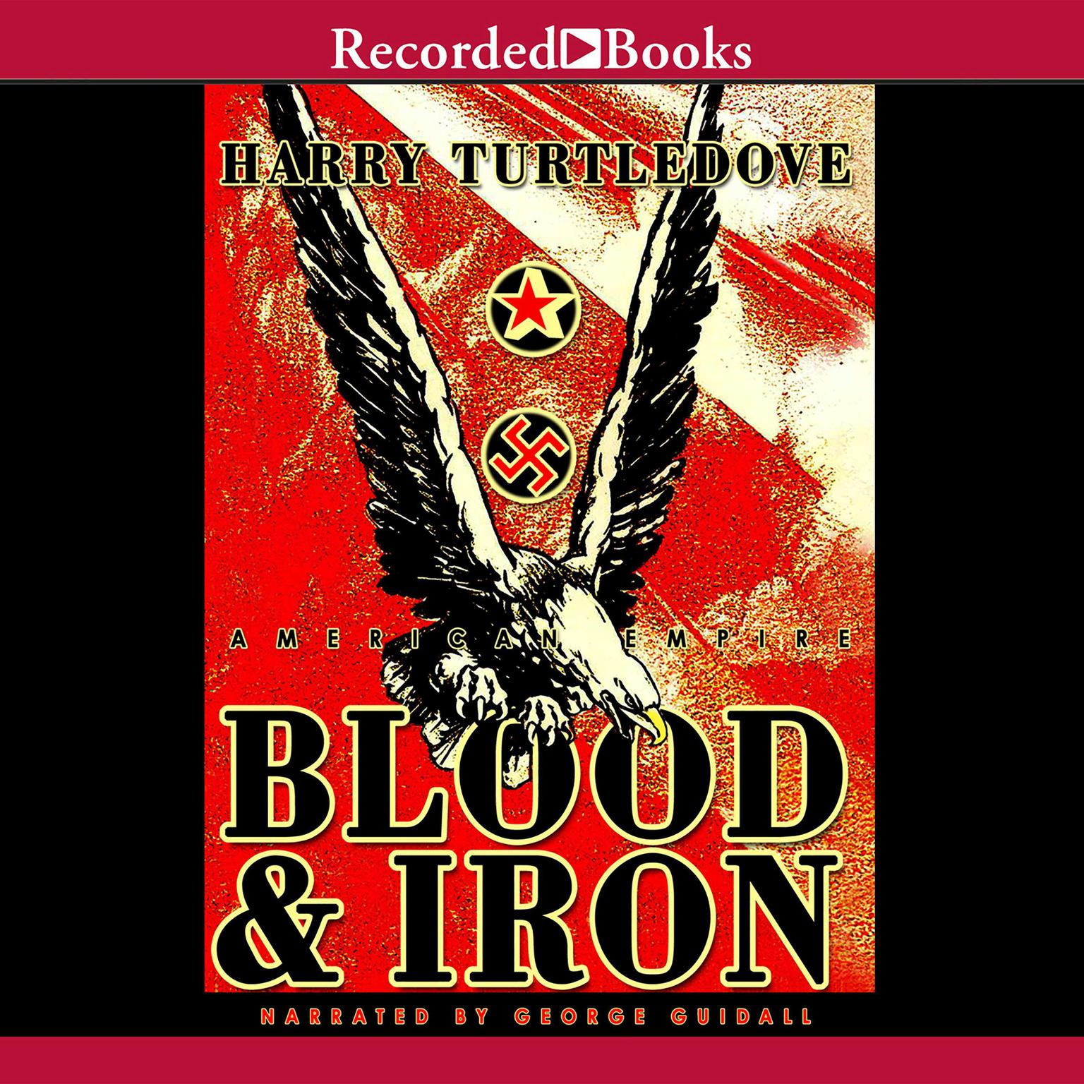 Printable American Empire: Blood and Iron Audiobook Cover Art