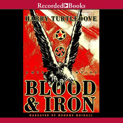 American Empire: Blood and Iron Audiobook, by Harry Turtledove