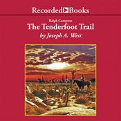 Ralph Compton The Tenderfoot Trail Audiobook, by Joseph A. West, Ralph Compton