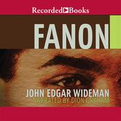 Fanon, by John Edgar Wideman