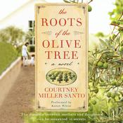 The Roots of the Olive Tree, by Courtney Miller Santo