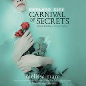 Carnival of Secrets, by Melissa Marr