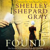 Found: The Secrets of Crittenden County, Book Three, by Shelley Shepard Gray