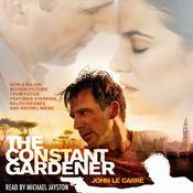 The Constant Gardener Audiobook, by John le Carré