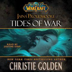 World of Warcraft: Jaina Proudmoore: Tides of War Audiobook, by Christie Golden