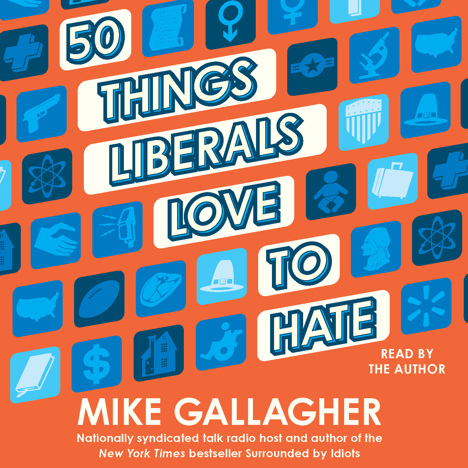 Printable 50 Things Liberals Love to Hate Audiobook Cover Art