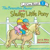 The Berenstain Bears and the Shaggy Little Pony Audiobook, by Jan Berenstain