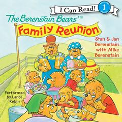 The Berenstain Bears Family Reunion Audiobook, by Stan Berenstain, Jan Berenstain, Mike Berenstain