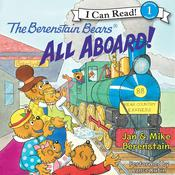 The Berenstain Bears: All Aboard!, by Jan Berenstain, Mike Berenstain