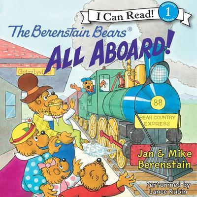 The Berenstain Bears: All Aboard! Audiobook, by Jan Berenstain