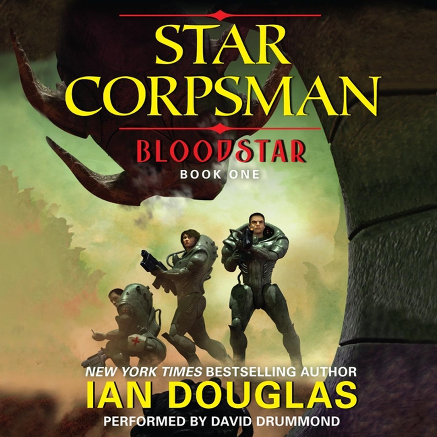 Printable Bloodstar: Star Corpsman: Book One Audiobook Cover Art