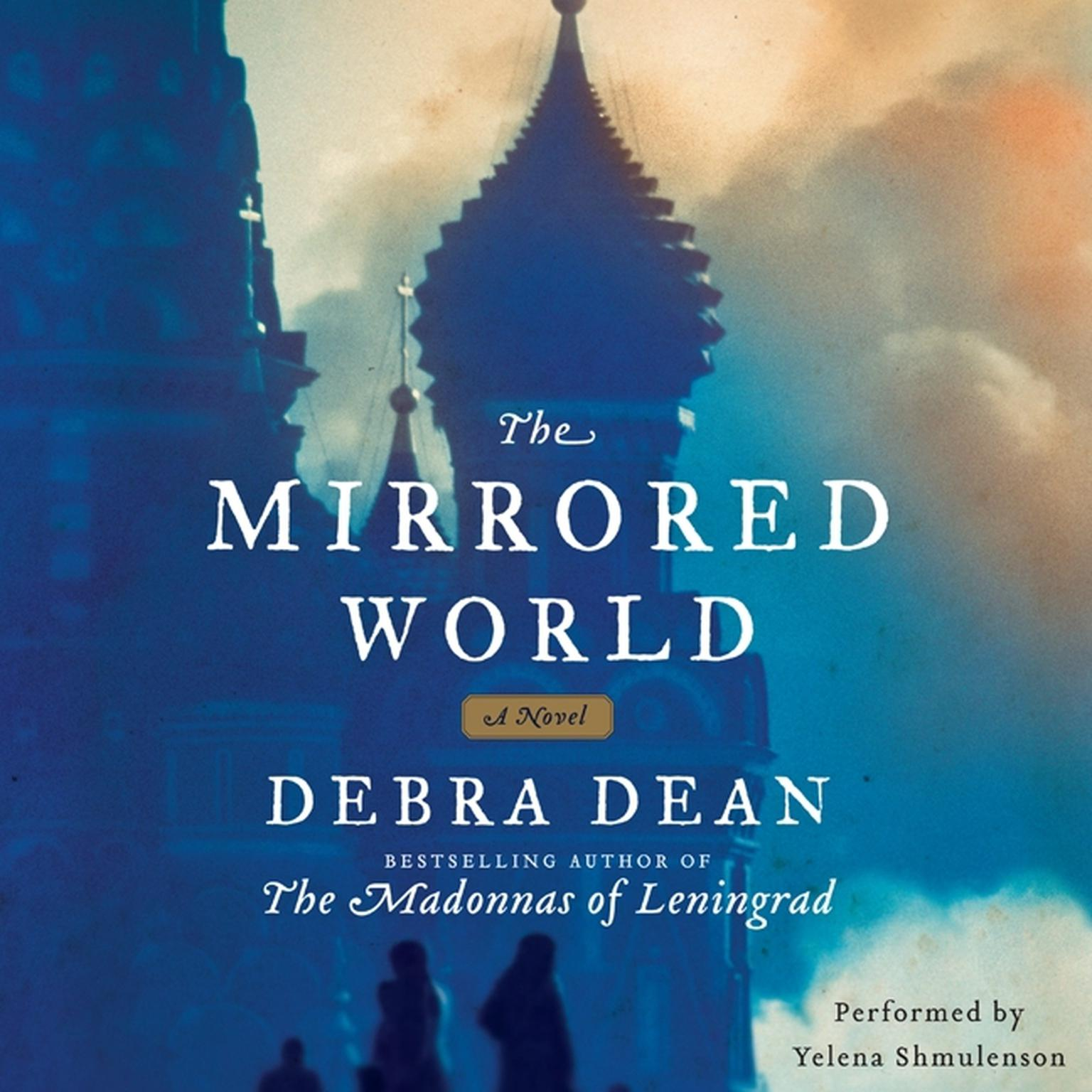 Printable The Mirrored World: A Novel Audiobook Cover Art