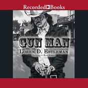 Gun Man Audiobook, by Loren D. Estleman