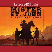 Mister St. John Audiobook, by Loren D. Estleman