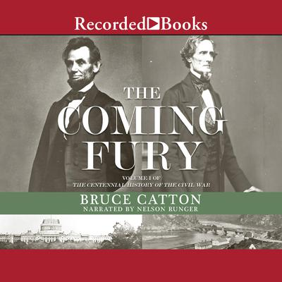 The Coming Fury Audiobook, by Bruce Catton