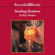 Stealing Shadows Audiobook, by Kay Hooper