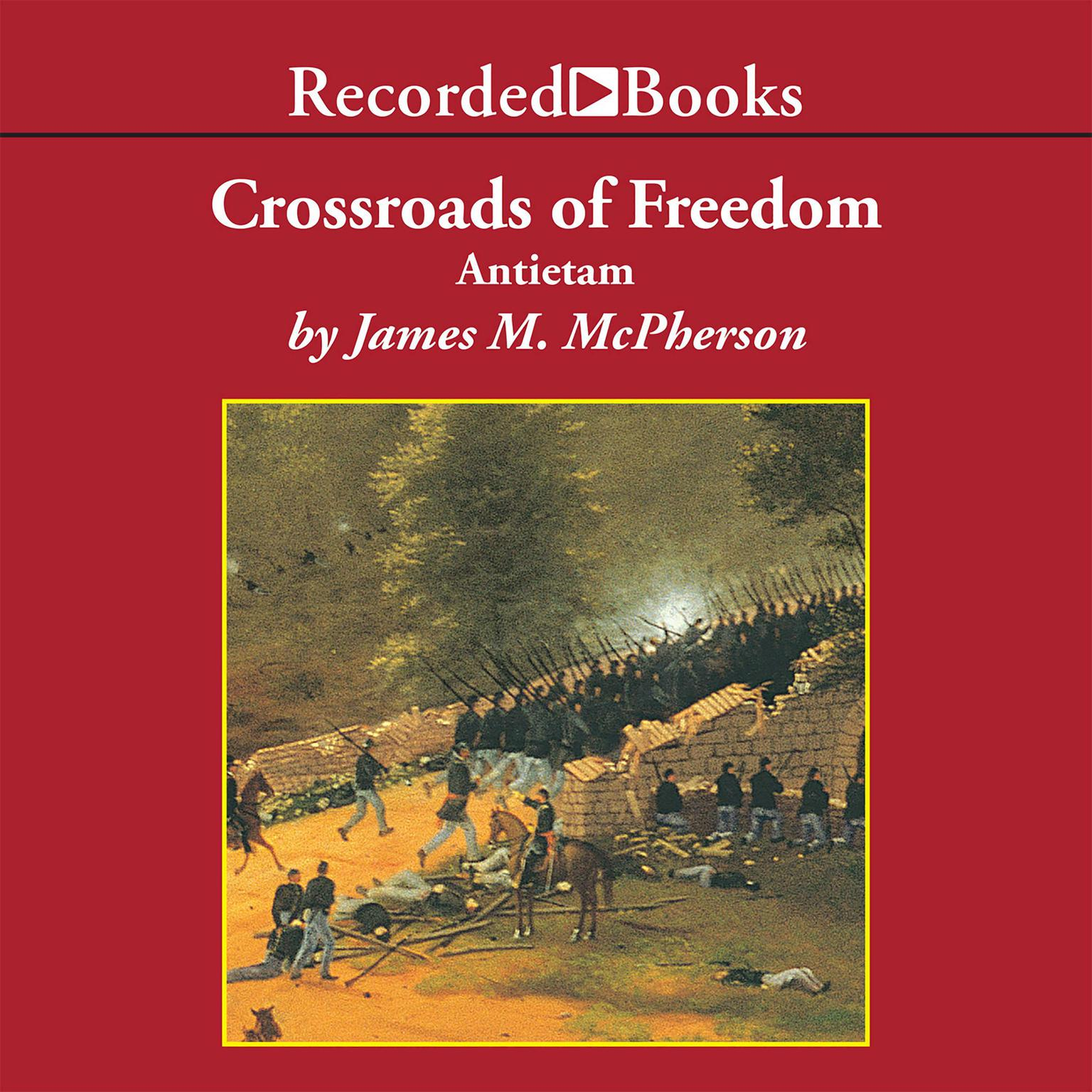 Printable Crossroads of Freedom: Antietam Audiobook Cover Art