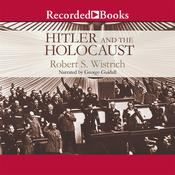 Hitler and the Holocaust Audiobook, by Robert S. Wistrich