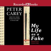 My Life as a Fake Audiobook, by Peter Carey