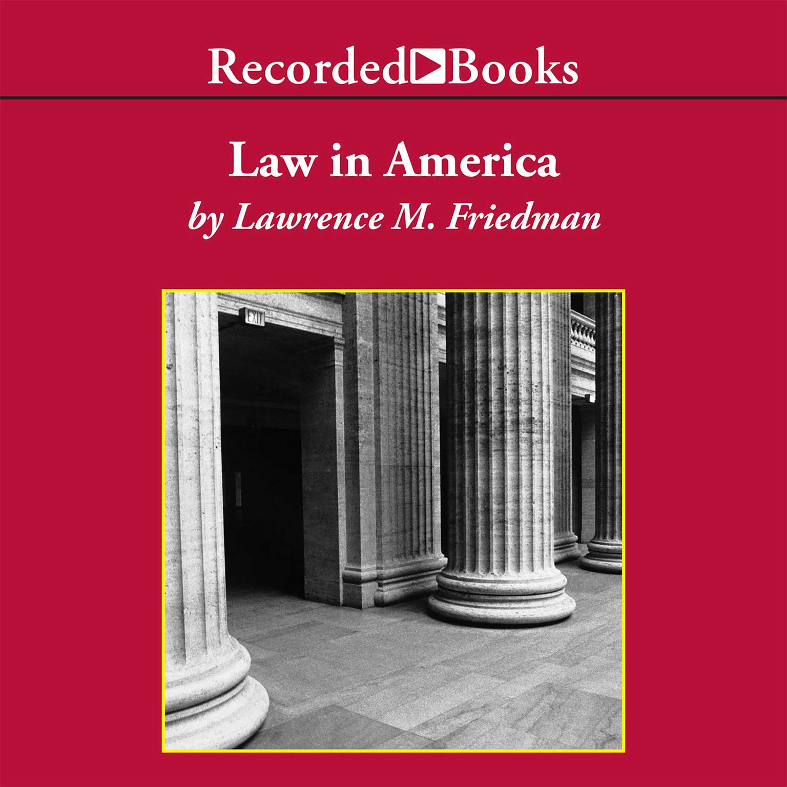 Printable Law in America: A Short History Audiobook Cover Art