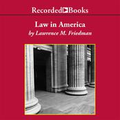 Law in America: A Short History, by Lawrence Friedman